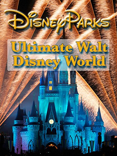 DVD : Ultimate Walt Disney World