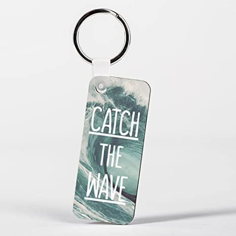 Catch the Wave Surf Surfing Blue Waves Inspirational Ocean Sea Llavero