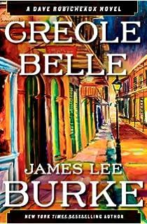 Creole Belle: A Dave Robicheaux Novel