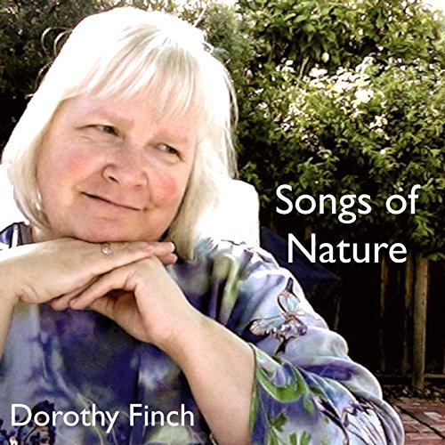 Songs of Nature Dorothy Finch (Finch Natural)