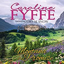 Montana Promise: McCutcheon Family Series, Book 10 Audiobook by Caroline Fyffe Narrated by Corey M. Snow