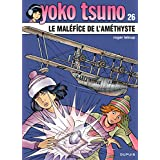 Yoko Tsuno 26 Malefice de l'amethyste Le
