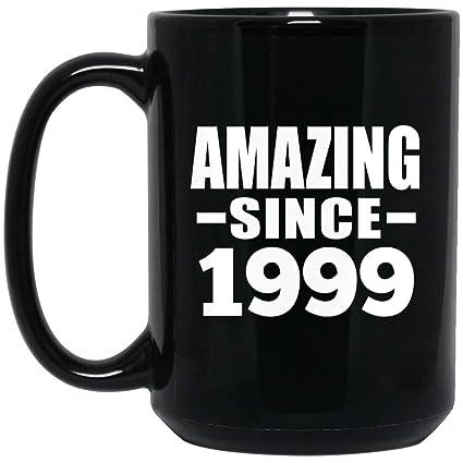 Birthday Gift Idea 20th Amazing Since 1999 15 Oz Coffee Mug Ceramic Drinking Tea