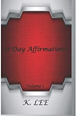 31 Day Affirmations (Volume 1) Paperback