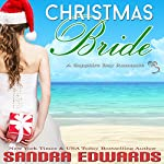 Christmas Bride: Sapphire Bay Romance Book 2 | Sandra Edwards