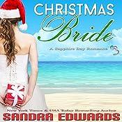 Christmas Bride: Sapphire Bay Romance Book 2 | Sandra Edwards