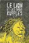 Le lion et les trois buffles par Dhouib