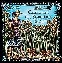 Calendrier des Sorcières 2021 (ALLIANCE MAGIQUE) (French Edition