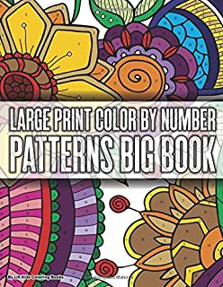 Large Print Color By Number Patterns Big Book Premium Adult Coloring Books Volume