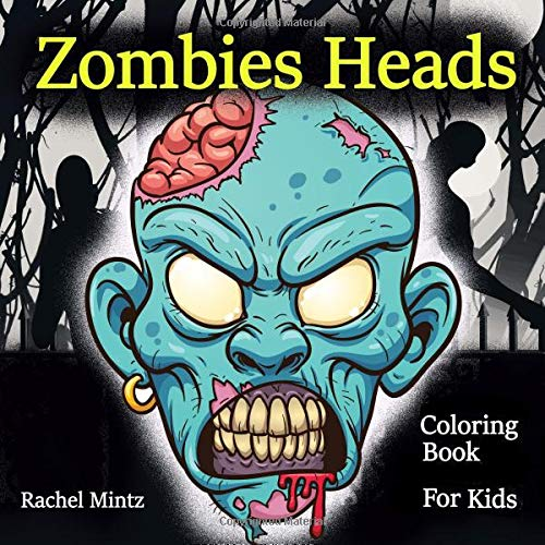 Ages 7+ Halloween Book to Color Coloring Book For Kids: 45 Cartoon Horror Zombie Skulls Scary Killer Clowns Zombies Heads