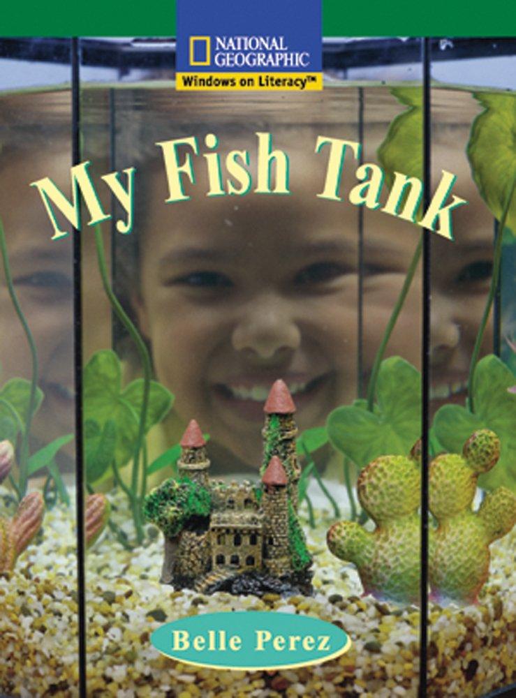 Windows on Literacy Fluent (Science: Science Inquiry): My Fish Tank