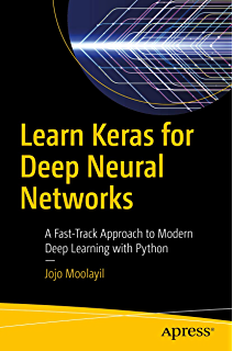 Applied Deep Learning with Keras: Solve complex real-life problems