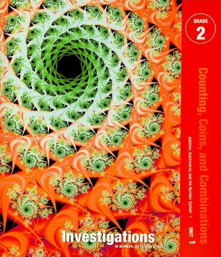 Investigations in Number, Data, and Space, Grade 2: Curriculum Unit 1 Counting coins and combinations Teacher's Guide