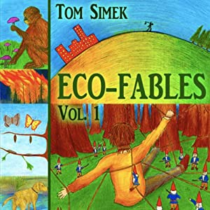 Eco-Fables: Green Stories for Children and Adults, Volume 1 Audiobook