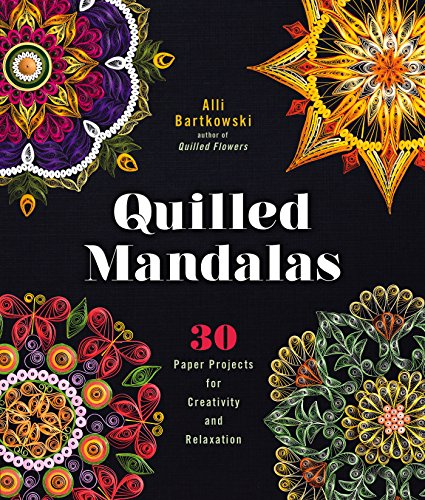 - Quilled Mandalas: 30 Paper Projects for Creativity and Relaxation