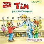 Tim geht in den Kindergarten | Katharina Wieker