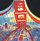 San Francisco Secrets, John Snyder, 0811822222