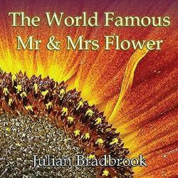 The World Famous Mr. & Mrs. Flower