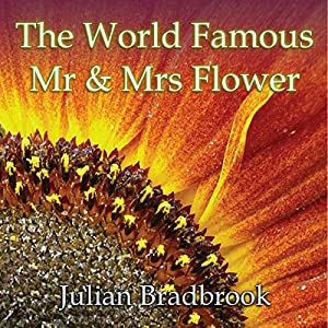The World Famous Mr. & Mrs. Flower Audiobook