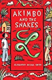 Front cover for the book Akimbo and the Snakes by Alexander McCall Smith