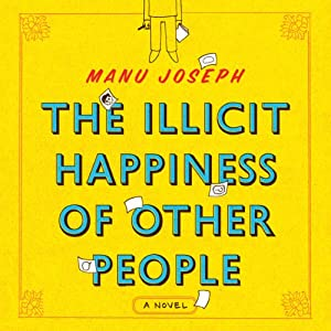 The Illicit Happiness of Other People Audiobook