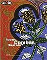 Robert Combas : Qu'es Aco ? par Piguet