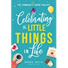The Community Book Project: Celebrating the Little Things in Life