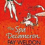 The Spa Decameron | Fay Weldon