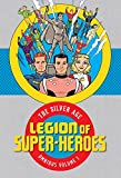img - for Legion of Super Heroes: The Silver Age Omnibus book / textbook / text book