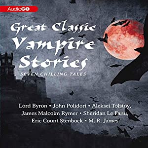 Great Classic Vampire Stories Audiobook