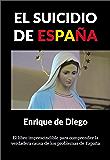El suicidio de España (Spanish Edition)
