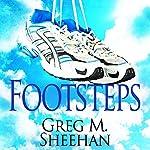 Footsteps | Greg M. Sheehan