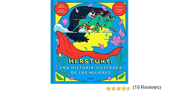 Herstory: una historia ilustrada de las mujeres eBook: Moreno, Nacho, Bastarós, María, Daura, Cristina: Amazon.es: Tienda Kindle