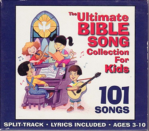 The Ultimate Bible Song Collection for Kids