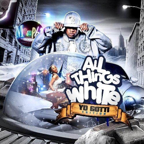Yo Gotti - All Things White - Zortam Music