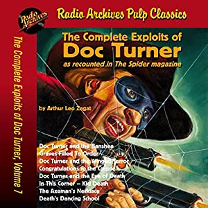 The Complete Exploits of Doc Turner, Volume 7 Audiobook