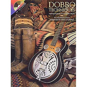 Dobro Techniques For Bluegrass And Country Music For Dobrowith