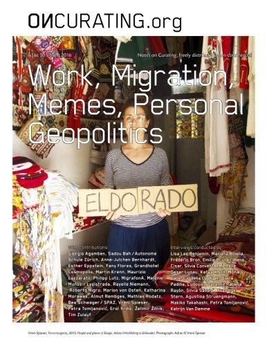 OnCurating Issue 30: Work, Migration, Memes, Personal Geopolitics pdf epub