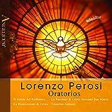 Lorenzo Perosi: Oratorios [Box Set]