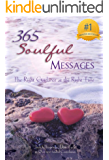 365 Soulful Messages: The Right Guidance at the Right Time (365 Book Series 5)