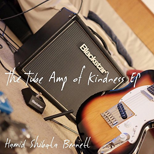 The Tube Amp of Kindness EP