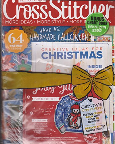 Cross Stitcher Magazine Issue 323 October 2017 | 3 in 1 Bumper Issue