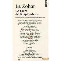 Zohar. Le Livre de La Splendeur(le) (Points. Sagesses)