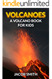 Volcanoes For Kids - Learn Fun Facts About Volcanoes Erupting, Volcanoes Around The World & Much More! (Volcanoes and…