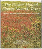 The Flower Mound, Flower Mound, Texas, Alton Bowman, 1578642906