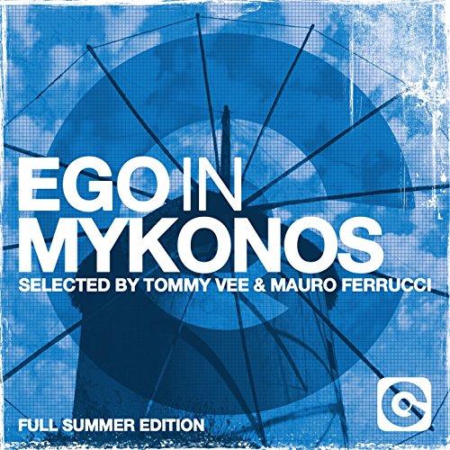 Ego in Mykonos Selected by Tom...