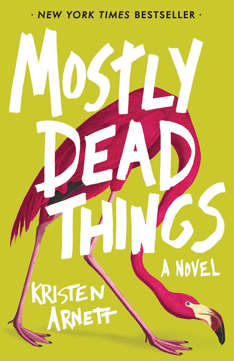 Resultado de imagen para Mostly Dead Things
