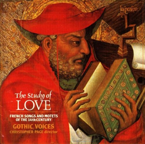 The Study of Love: French Songs and Motets of the 14th Century