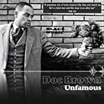 Doc Brown: Unfamous | Doc Brown