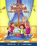 Celebra Hanukkah con un cuento de Bubbe / Celebrate Hanukkah with Bubbe's Tales (Spanish Edition) (Cuentos Para Celebrar / Stories To Celebrate)